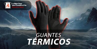 mejores guantes calefactables termicos